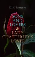 eBook: Sons and Lovers & Lady Chatterley's Lover