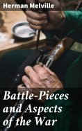 ebook: Battle-Pieces and Aspects of the War