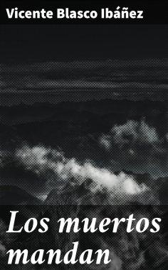 ebook: Los muertos mandan