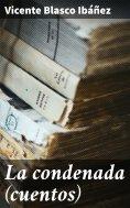 eBook: La condenada (cuentos)