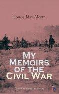 eBook: My Memoirs of the Civil War