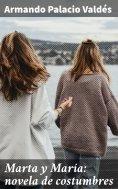 eBook: Marta y María: novela de costumbres