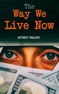 ebook: The Way We Live Now