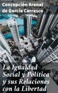 eBook: La Igualdad Social y Política y sus Relaciones con la Libertad