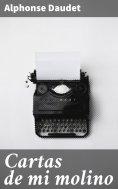eBook: Cartas de mi molino