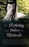 eBook: The Mythology and History of Witchcraft