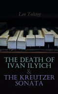 eBook: The Death of Ivan Ilyich & The Kreutzer Sonata
