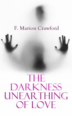 eBook: The Darkness Unearthing of Love
