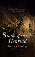 eBook: Shakespeare's Henriad - Complete Tetralogy