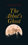 eBook: The Abbot's Ghost