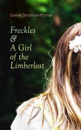 ebook: Freckles & A Girl of the Limberlost
