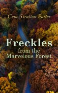 ebook: Freckles from the Marvelous Forest