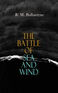 eBook: The Battle of Sea and Wind