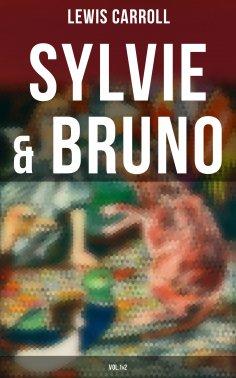eBook: Sylvie & Bruno (Vol.1&2)