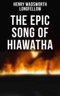 ebook: The Epic Song of Hiawatha