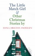 eBook: The Little Match Girl & Other Christmas Stories by Hans Christian Andersen