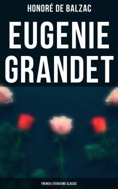 eBook: Eugenie Grandet (French Literature Classic)