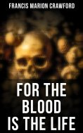 eBook: For the Blood Is the Life