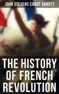 eBook: The History of French Revolution