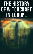 ebook: The History of Witchcraft in Europe