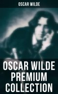 eBook: OSCAR WILDE Premium Collection