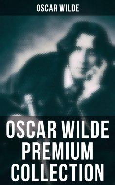 eBook: OSCAR WILDE Premium Collection