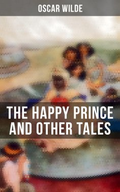 eBook: The Happy Prince and Other Tales