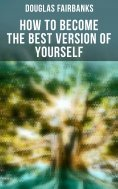 eBook: How to Become the Best Version of Yourself