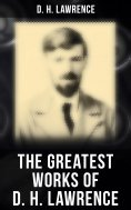 ebook: The Greatest Works of D. H. Lawrence
