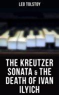 eBook: The Kreutzer Sonata & The Death of Ivan Ilyich