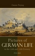 ebook: Pictures of German Life in the 18th and 19th Centuries (Vol. 1&2)