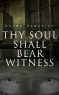 eBook: Thy Soul Shall Bear Witness