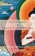 eBook: Gitanjali & Fruit-Gathering