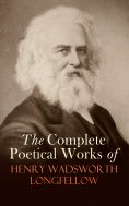 eBook: The Complete Poetical Works of Henry Wadsworth Longfellow