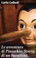 eBook: Le avventure di Pinocchio: Storia di un burattino