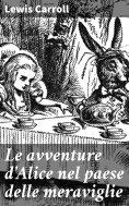 eBook: Le avventure d'Alice nel paese delle meraviglie