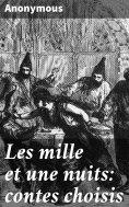 eBook: Les mille et une nuits: contes choisis