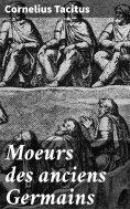 eBook: Moeurs des anciens Germains