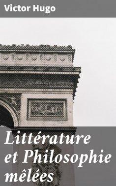 eBook: Littérature et Philosophie mêlées