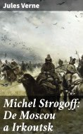 ebook: Michel Strogoff: De Moscou a Irkoutsk