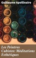eBook: Les Peintres Cubistes: Méditations Esthétiques