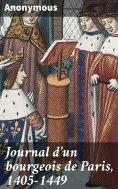 eBook: Journal d'un bourgeois de Paris, 1405-1449