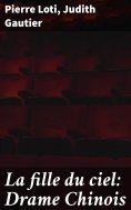eBook: La fille du ciel: Drame Chinois