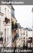 eBook: Émaux et camées