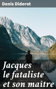 ebook: Jacques le fataliste et son maître