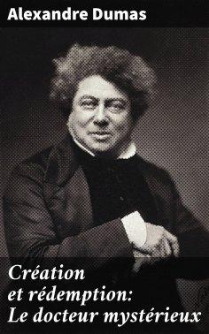 eBook: Création et rédemption: Le docteur mystérieux