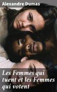 eBook: Les Femmes qui tuent et les Femmes qui votent