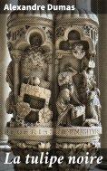 eBook: La tulipe noire