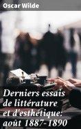 ebook: Derniers essais de littérature et d'esthétique: août 1887-1890