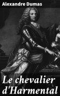 eBook: Le chevalier d'Harmental